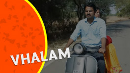 Vhalam | Gujarati Web Series