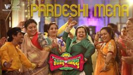Pardeshi Mena | Montu Ni Bittu