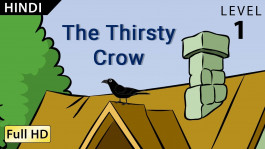 The Thirsty Crow (Ek Kauve Ki Kahaani)