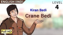 Kiran Bedi: 'Crane Bedi'
