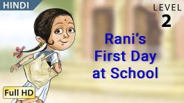Rani's First Day at School hindi