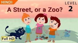A Street, or a Zoo? hindi