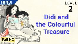 Didi and the Colourful Treasure hindi