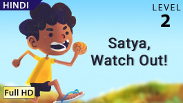Satya, Watch Out! hindi