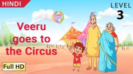 Veeru goes to the Circus hindi