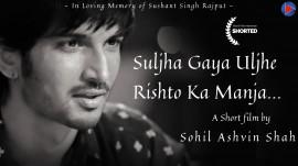 Suljha Gaya Uljhe Rishto Ka Manja...  Short Film