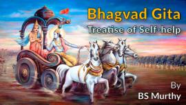 Bhagvad-Gita Treatise of Self-help By BS Murthy
