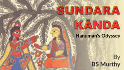 Sundara Kānda - Hanuman's Odyssey By BS Murthy