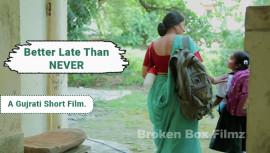 Better Late Than Never | Short Film