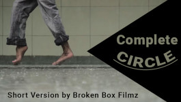 Complete Circle | Short Flim Broken Box Filmz