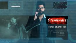 Criminals | Hindi Short Film| SJ Film Factory