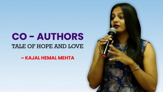 Co - Authors | Tale of Hope and Love | Kajal Hemal Mehta