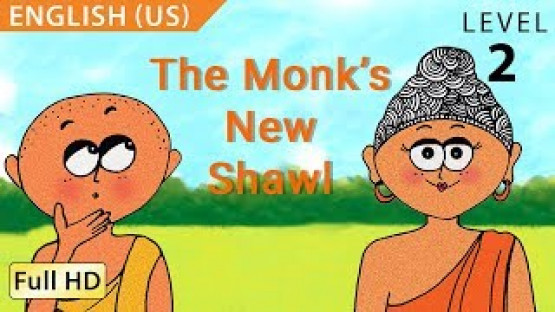 The Monk's New Shawl: Learn English - Story for Children and Adults