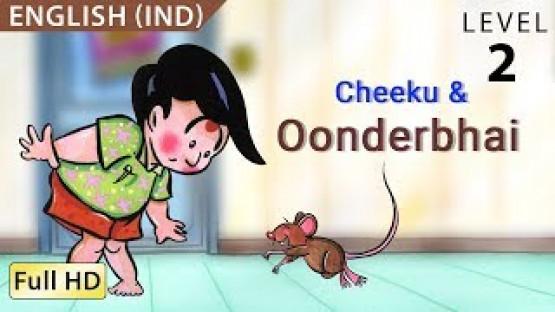 Cheeku & Oonderbhai: Learn English - Story for Children
