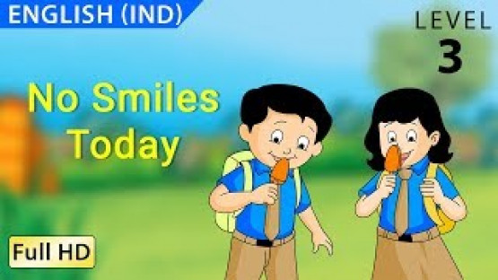 No Smiles Today: Learn English - Story for Children and Adults