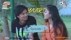 Yaari | Episode 03 | dream BIG Productions | Gujarati Mini-Web Series