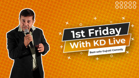 1st Friday with KD Live | Best Solo Gujarati Comedy