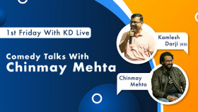 Comedy Talks with Chinmay Mehta | 1st Friday with KD Live