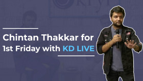 Chintan Thakkar for 1st Friday with KD live