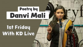 Poetry by Danvi Mali - 1st Friday with KD