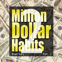Part-2 Million Dollar Habits by Brian Tracy in English