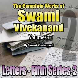 Part-02 Letters (Fifth Series) - The Complete Works of Swami Vivekanand - Vol - 9 by Swami Vivekananda in English