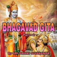 Part-2- BHAGAVAD GITA