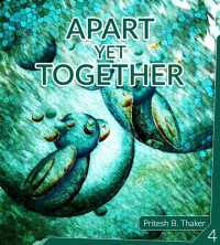 Apart Yet Together - 4