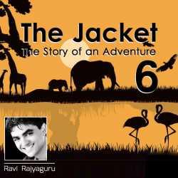 The Jacket - 6 by Ravi Rajyaguru in Gujarati