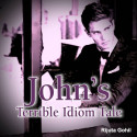 John's Terrible Idiom Tale by Rijuta Gohil in English