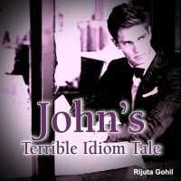 John's Terrible Idiom Tale