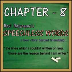 Speechless Words CH - 8 by Ravi Rajyaguru in Gujarati