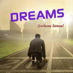 DREAMS by Jyothsna Samuel in English