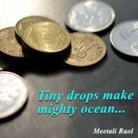 Tiny drops make mighty ocean
