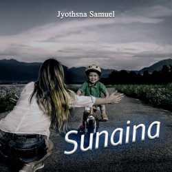 Sunaina by Jyothsna Samuel in English