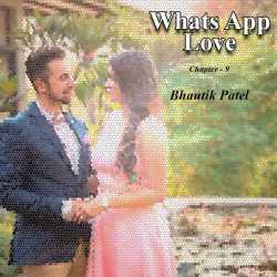 Whats App Love - 9 by bhautik patel in Gujarati