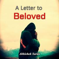 A Letter to Beloved