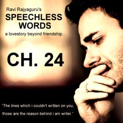 Speechless Words CH - 24 by Ravi Rajyaguru in Gujarati