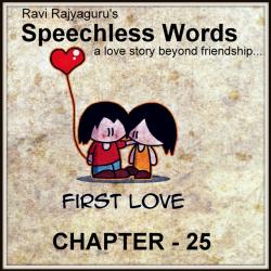 Speechless Words CH - 25 by Ravi Rajyaguru in Gujarati