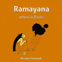Ramayana when it Rains