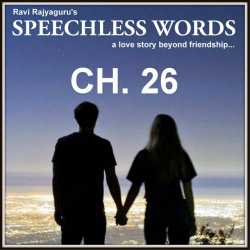 Speechless Words - 26 by Ravi Rajyaguru in Gujarati