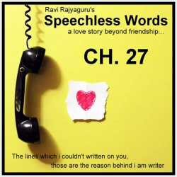 Speechless Words CH - 27 by Ravi Rajyaguru in Gujarati