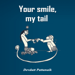 Your smile, my tail by Devdutt Pattanaik in English