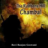 The Robbers  Hill, Chambal