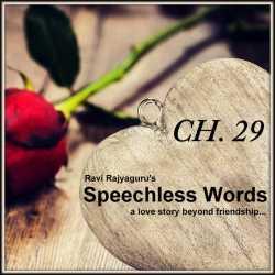 Speechless Words CH.29 by Ravi Rajyaguru in Gujarati