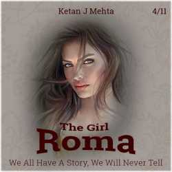 The Girl - Roma - 4 - 11 by Ketan J Mehta in English
