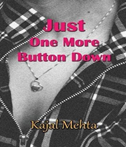 Just One Button Down by Kajal Mehta in :language