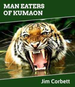 Man Eaters of Kumaon by Jim Corbett in English