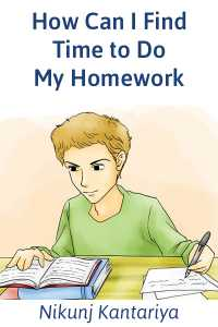How Can I Find Time to Do My Homework