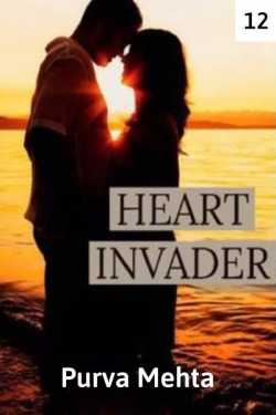 Heart Invader - episode 12 by Purva Mehta in English